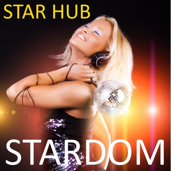 Star Hub – Stardom (2021) [FLAC]