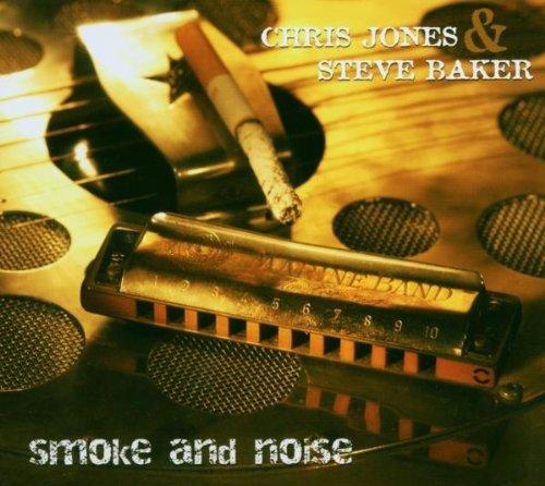 Chris Jones & Steve Baker - Smoke and Noise (2003) [FLAC] Download