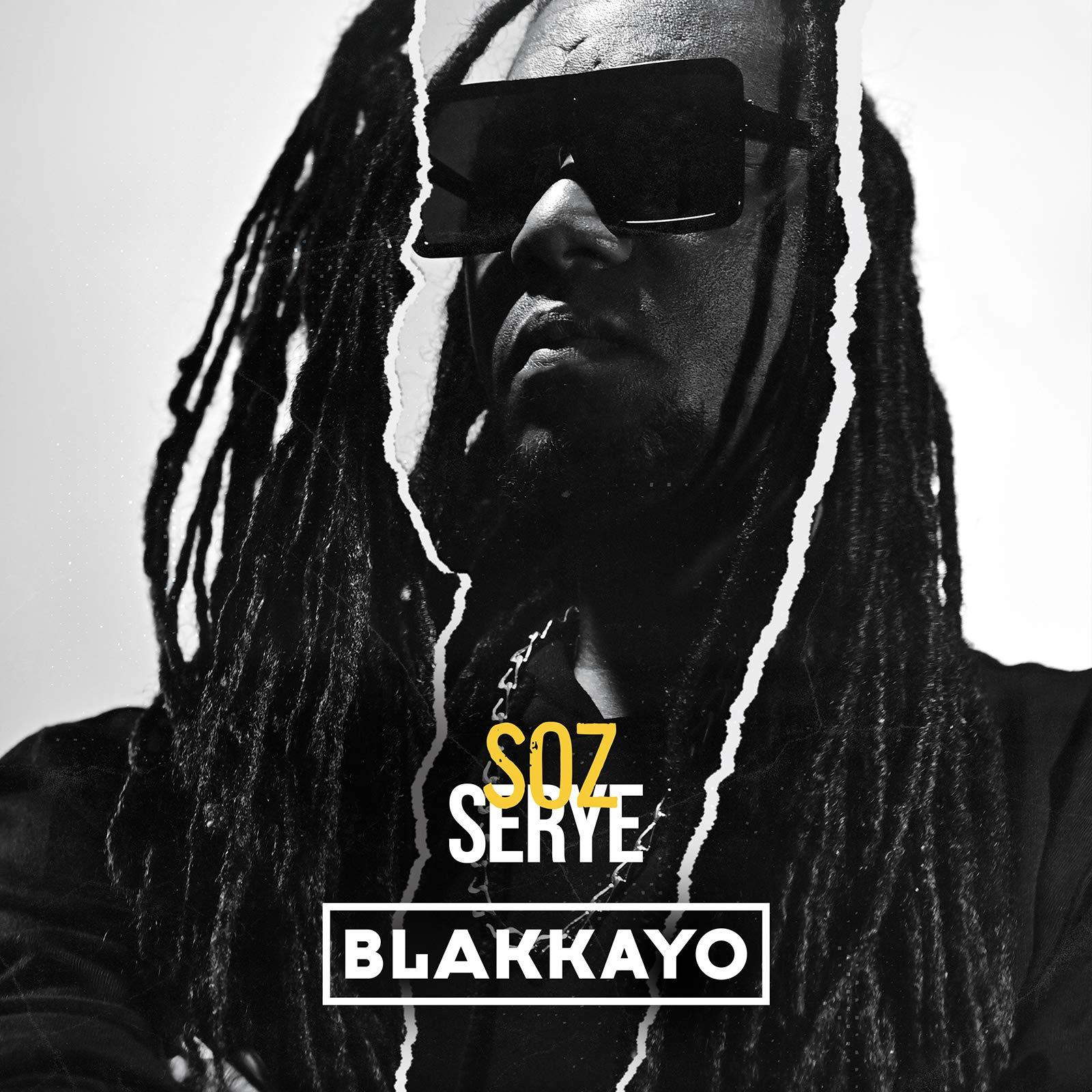 Blakkayo - Soz Serye (2021) [FLAC] Download