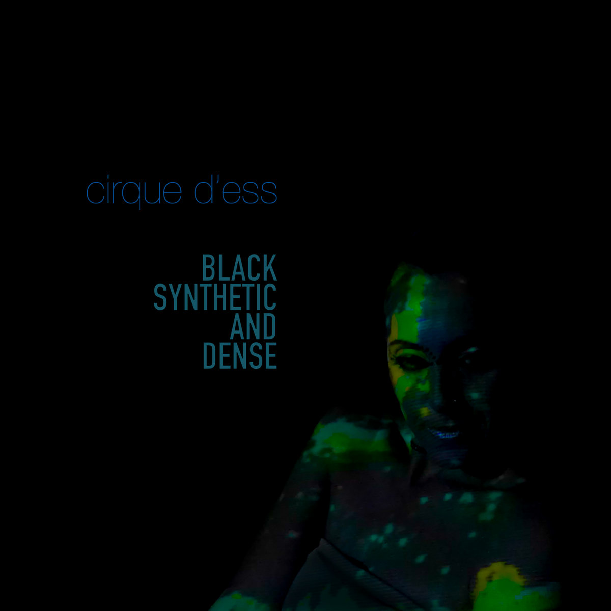 Cirque d'Ess - Black Synthetic And Dense (2021) [FLAC] Download