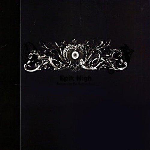 Epik High – Remapping The Human Soul (2007) [FLAC]