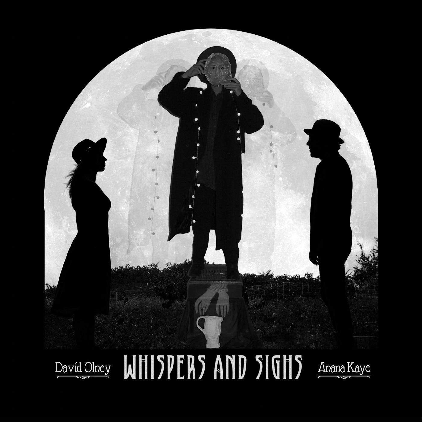 David Olney & Anana Kaye - Whispers And Sighs (2021) [FLAC] Download