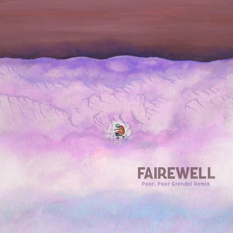 Fairewell – Poor, Poor Grendel Remix EP (2012) [FLAC]