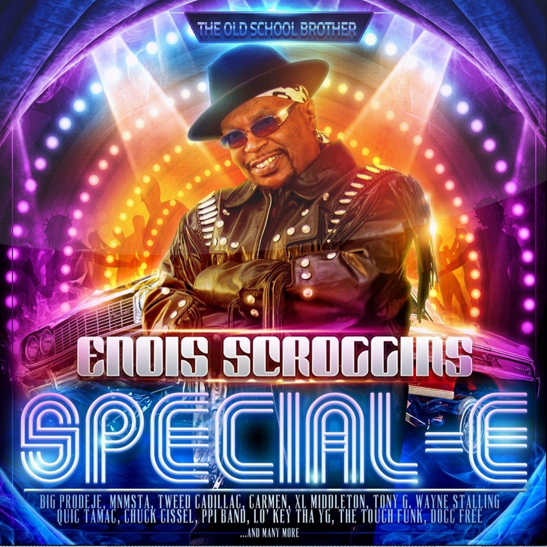 Enois Scroggins - Special-E (2013) [FLAC] Download