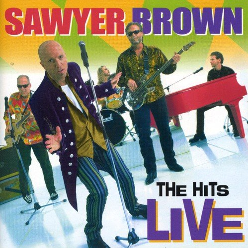 Sawyer Brown - The Hits Live (2000) [FLAC] Download