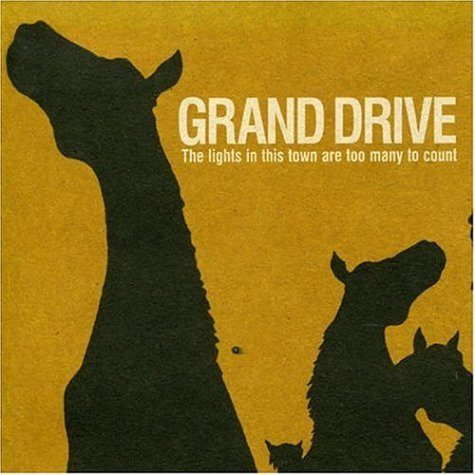 Grand Drive - The Lights In This Town Are Too Many To Count (2004) [FLAC] Download