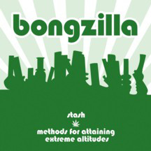 Bongzilla - Stash And Methods For Attaining Extreme Altitudes (2007) [FLAC] Download