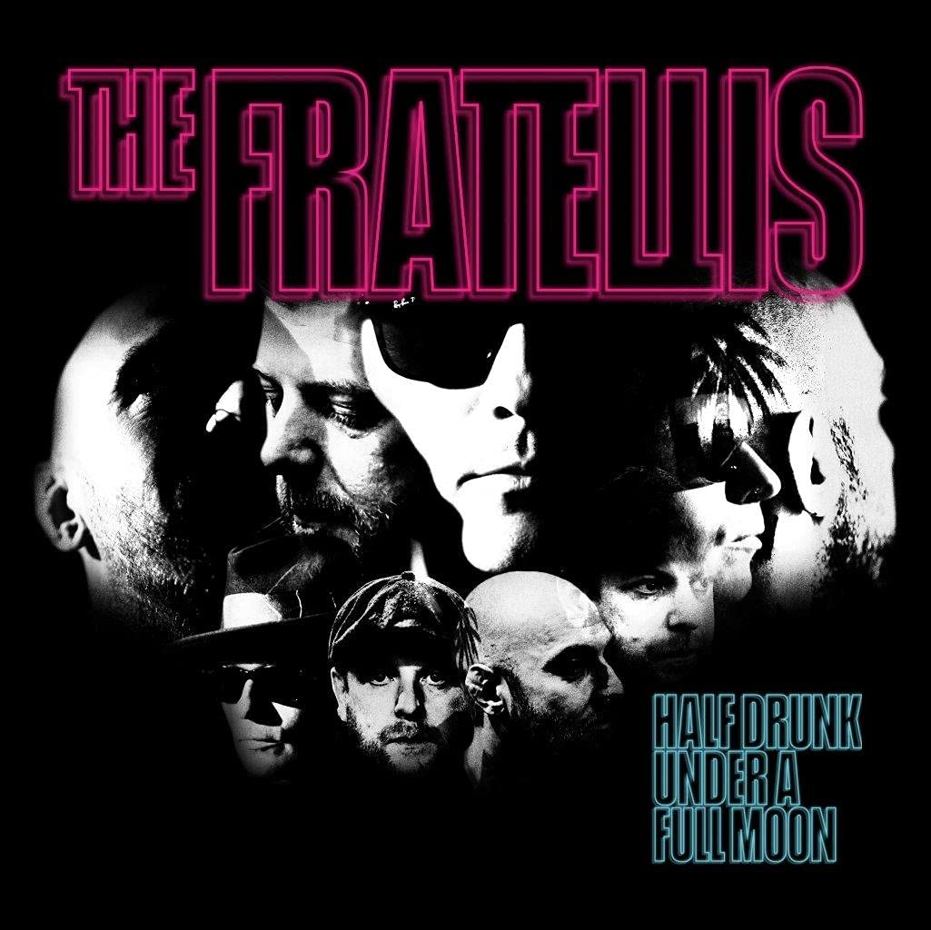 The Fratellis – Half Drunk Under A Full Moon (2021) [FLAC]