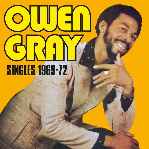 Owen Gray – Singles 1969-72 (2020) [FLAC]