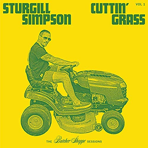 Sturgill Simpson - Cuttin' Grass Vol 1 (2020) [FLAC] Download