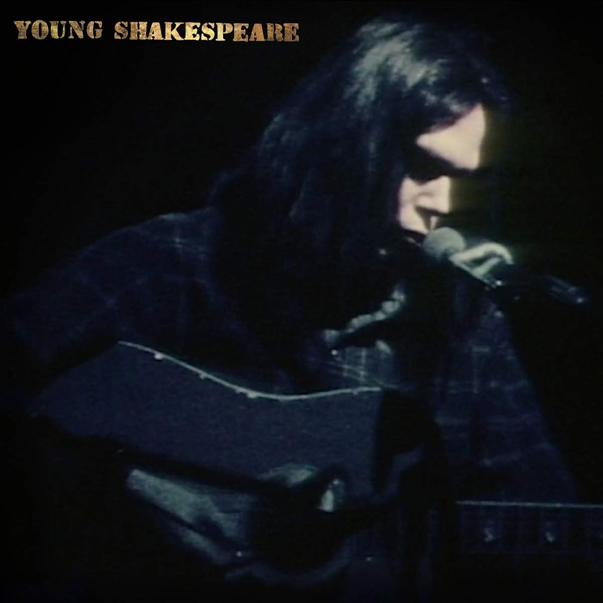 Neil Young - Young Shakespeare (2021) [FLAC] Download