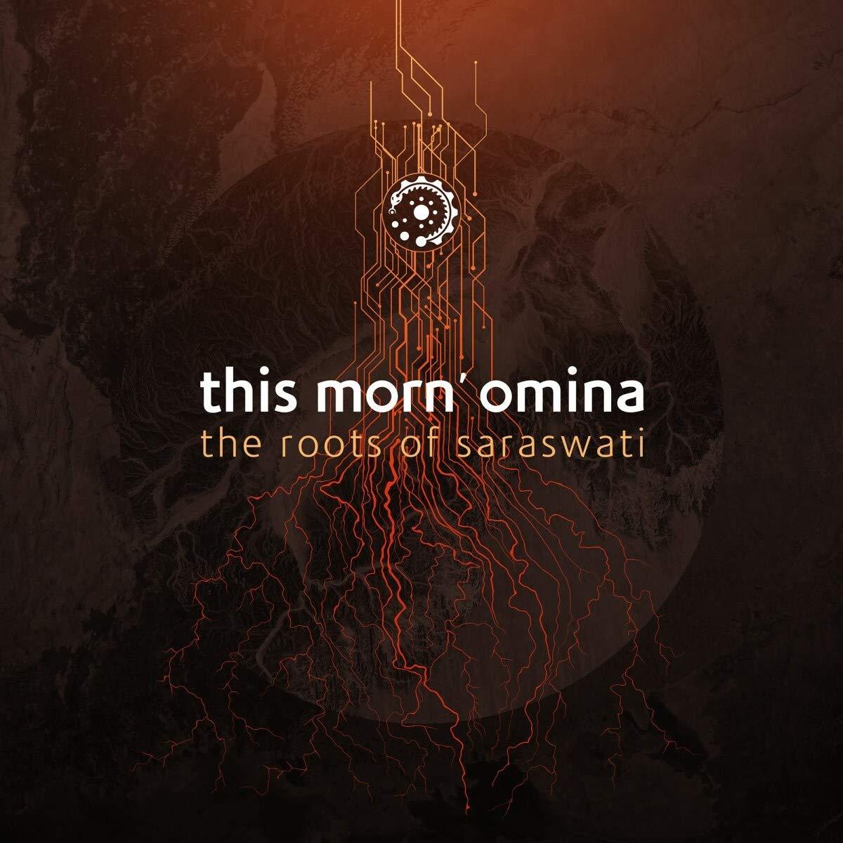 This Morn' Omina – The Roots Of Saraswati (2021) [FLAC]