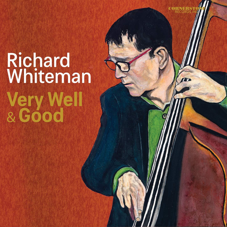 Richard Whiteman – Very Well & Good (2020) [FLAC]