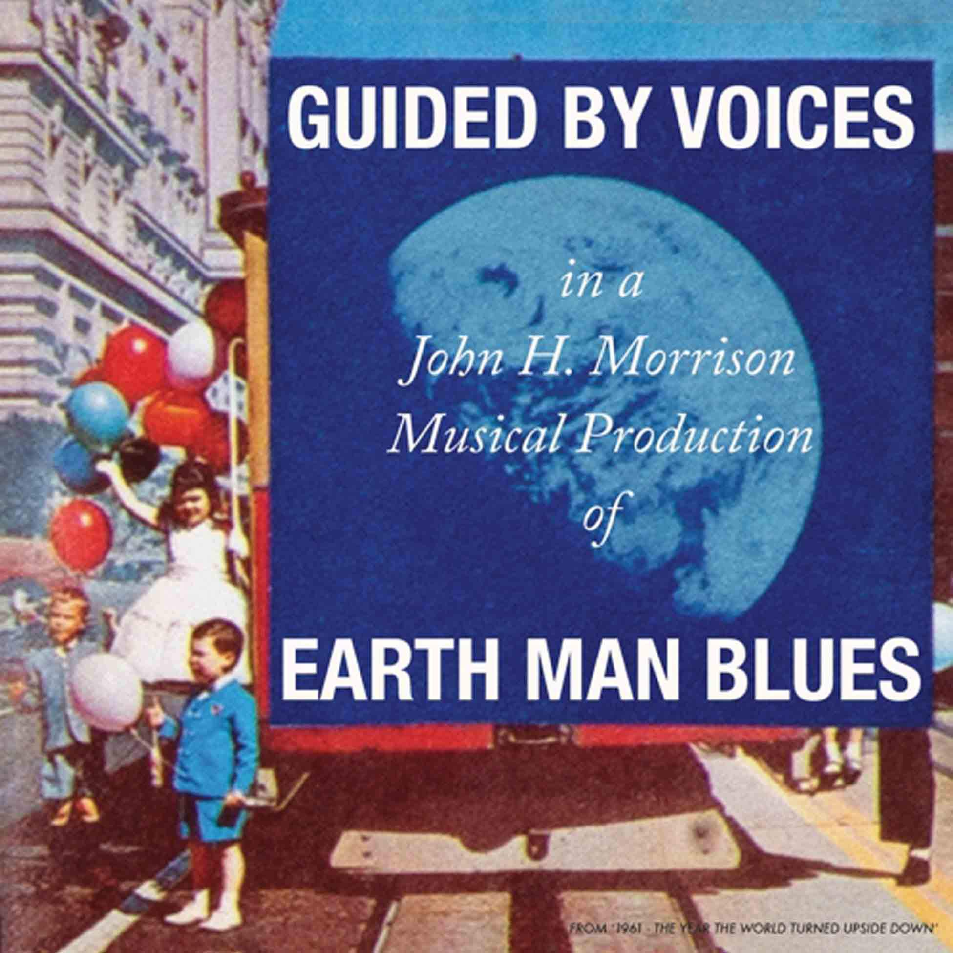 Guided By Voices – Earth Man Blues (2021) [FLAC]