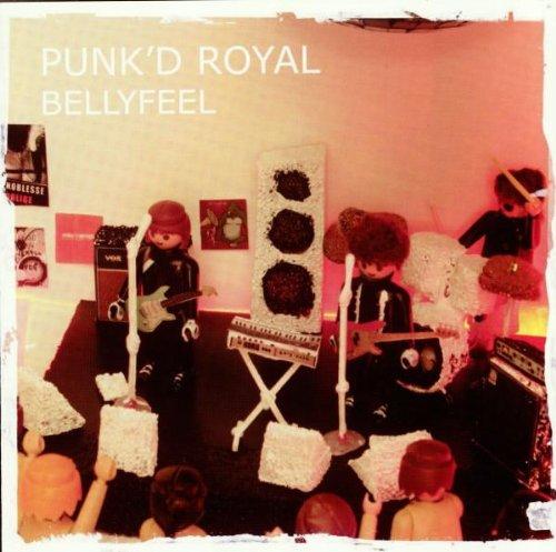Punk'd Royal - Bellyfeel (2007) [FLAC] Download