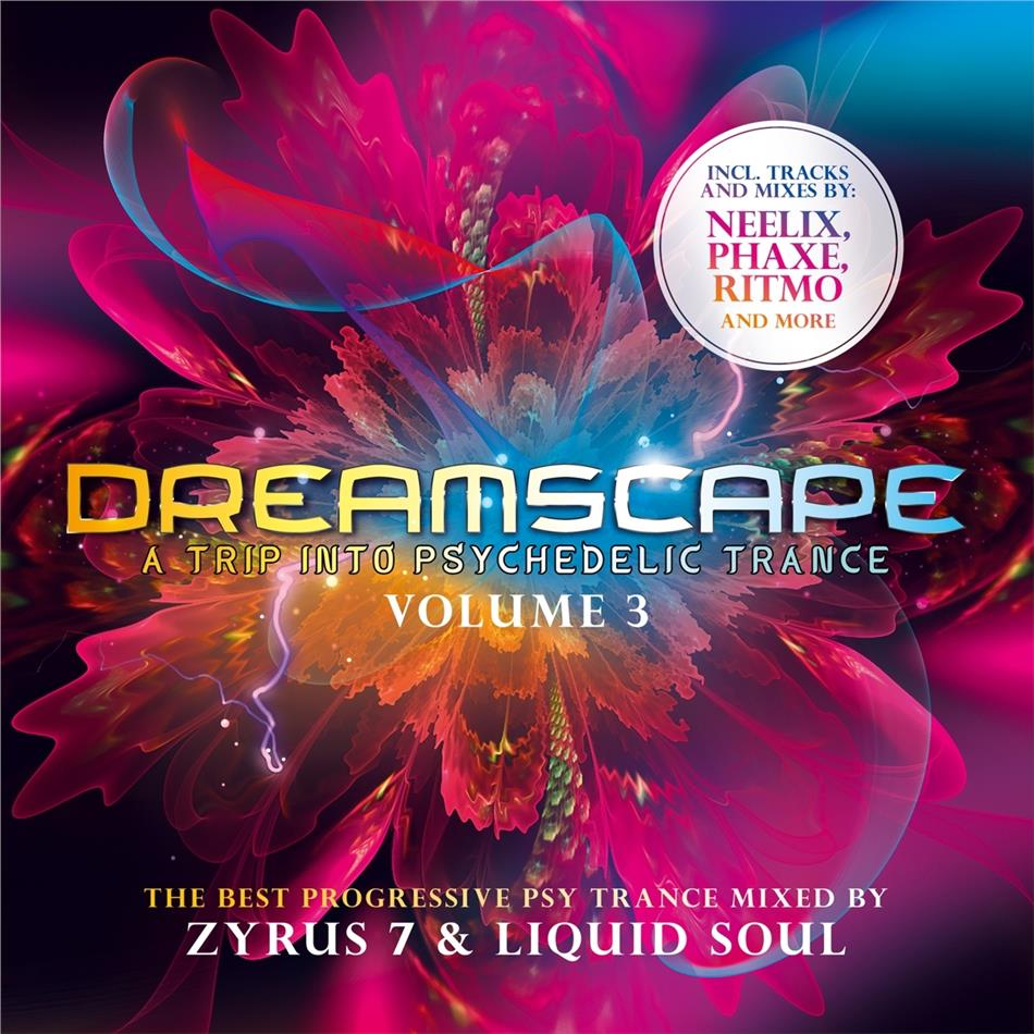 VA - Dreamscape - A Trip Into Psychedelic Trance - Volume 3 - The Best Progressive Psy Trance Mixed By Zyrus 7 & Liquid Soul (2020) [FLAC] Download