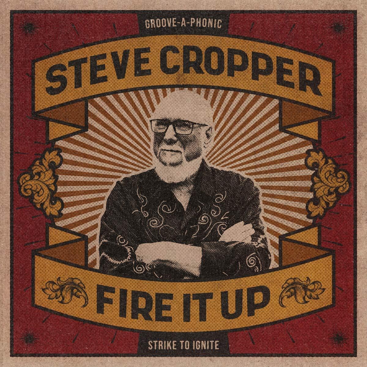Steve Cropper - Fire It Up (2021) [FLAC] Download