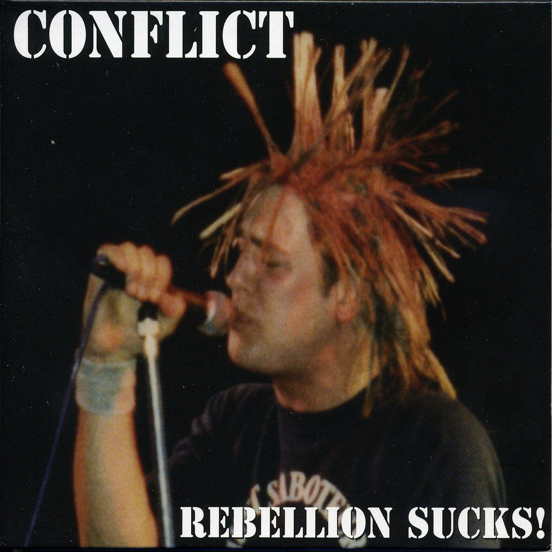 Conflict - Rebellion Sucks! (2004) [FLAC] Download