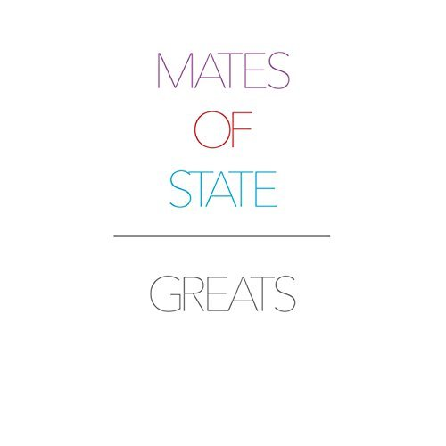Mates Of State - Greats (2015) [FLAC] Download