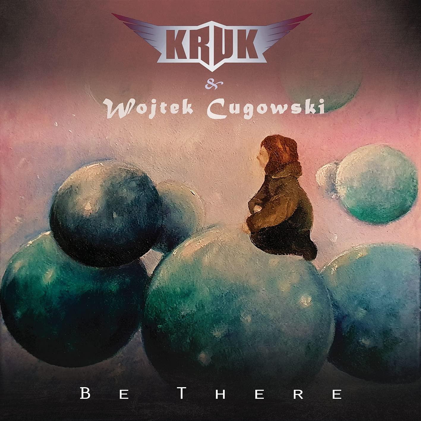 Kruk & Wojtek Cugowski - Be There (2021) [FLAC] Download