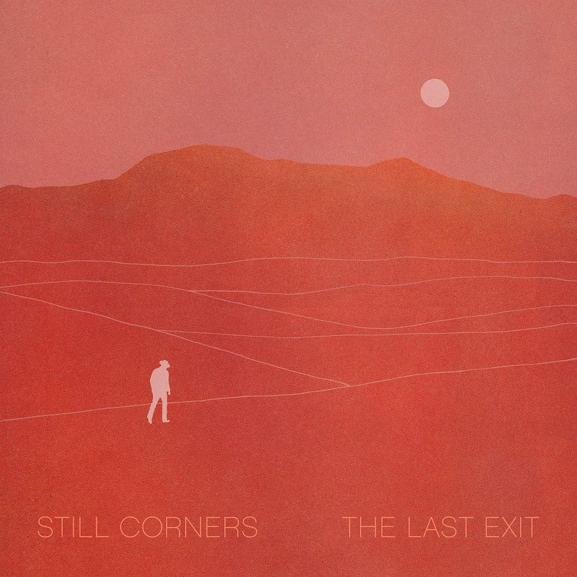 Still Corners - The Last Exit (2021) [FLAC] Download
