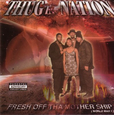 Thugz Nation - Fresh Off Tha Mothership (1999) [FLAC] Download