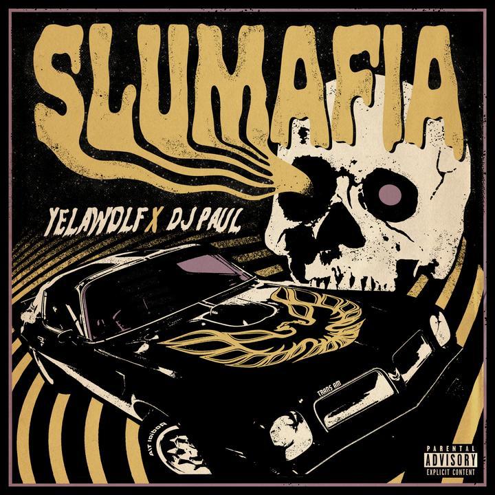Yelawolf x DJ Paul - Slumafia (2021) [FLAC] Download