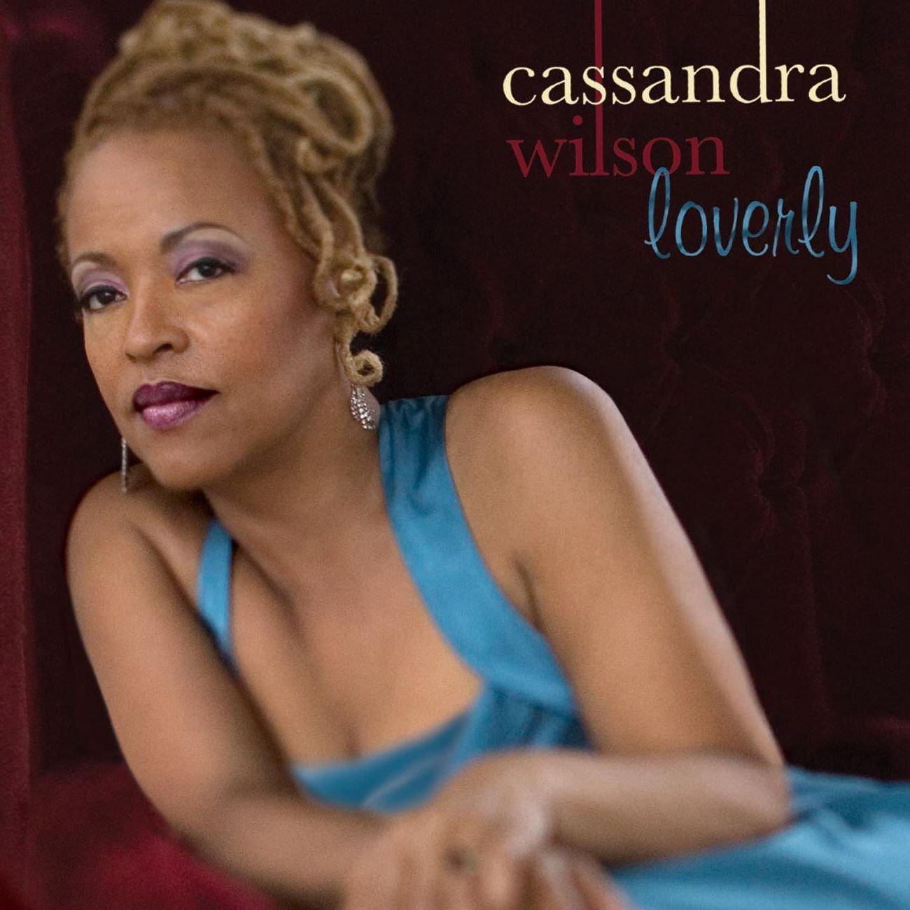 Cassandra Wilson - Loverly (2008) [FLAC] Download