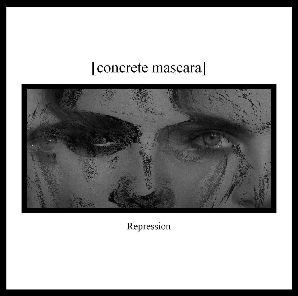 Concrete Mascara – Repression (2018) [FLAC]