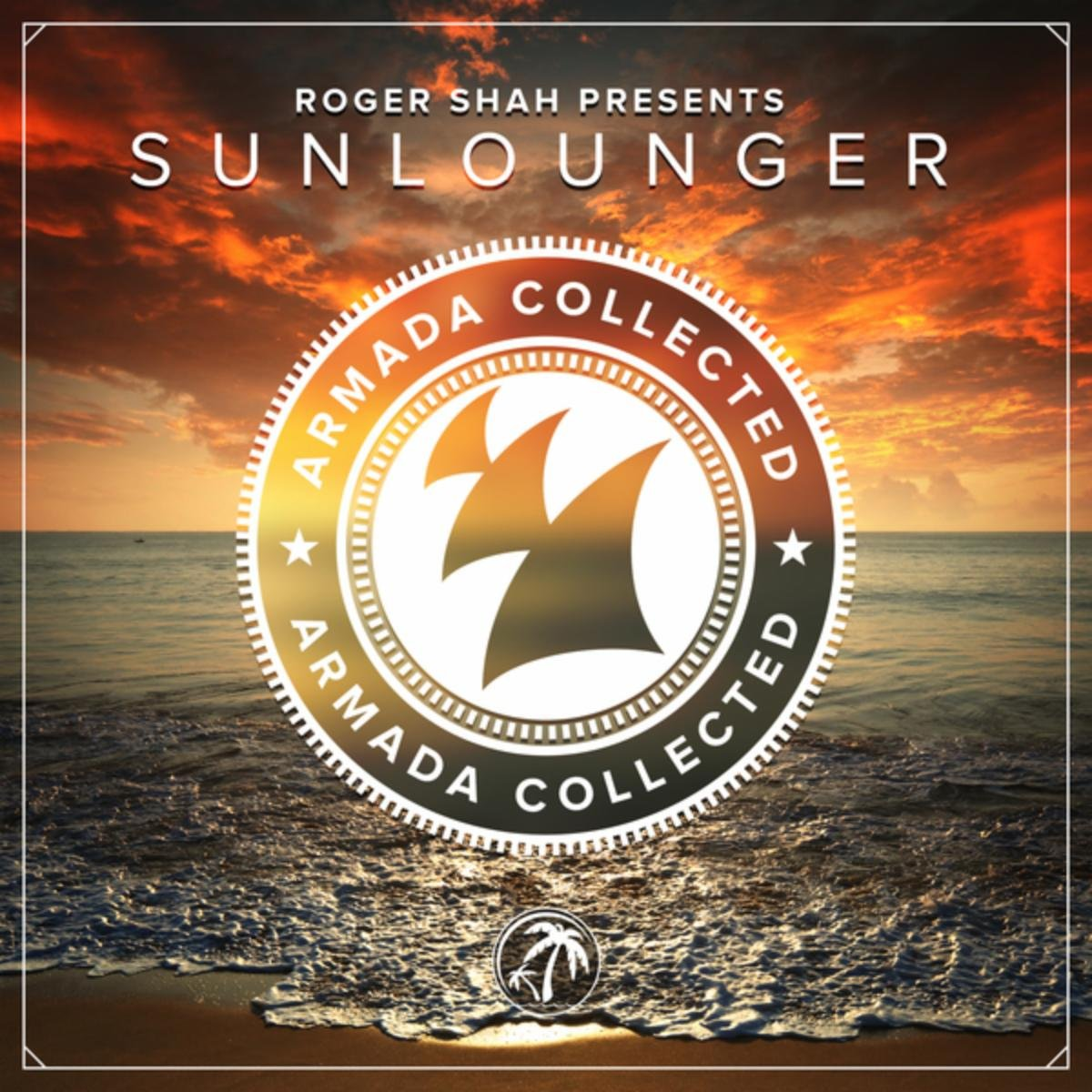 Roger Shah Presents Sunlounger – Armada Collected (2014) [FLAC]