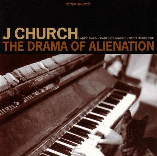 J Church – The Drama Of Alienation (1996) [FLAC]