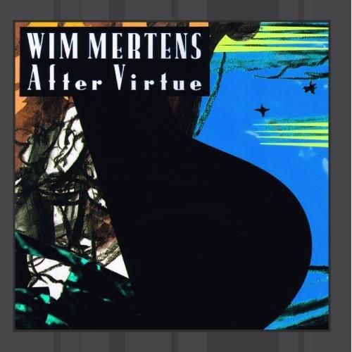 Wim Mertens – After Virtue (1988) [FLAC]
