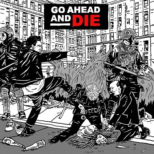 Go Ahead And Die – Go Ahead And Die (2021) [FLAC]
