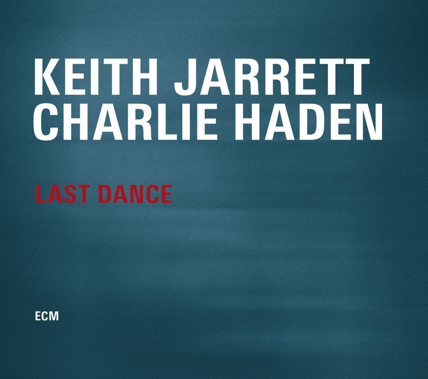 Keith Jarrett And Charlie Haden – Last Dance (2014) [FLAC]