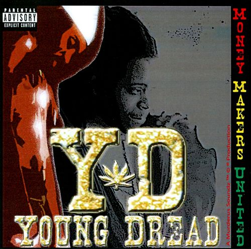 Young Dread – Money Makers United (2007) [FLAC]