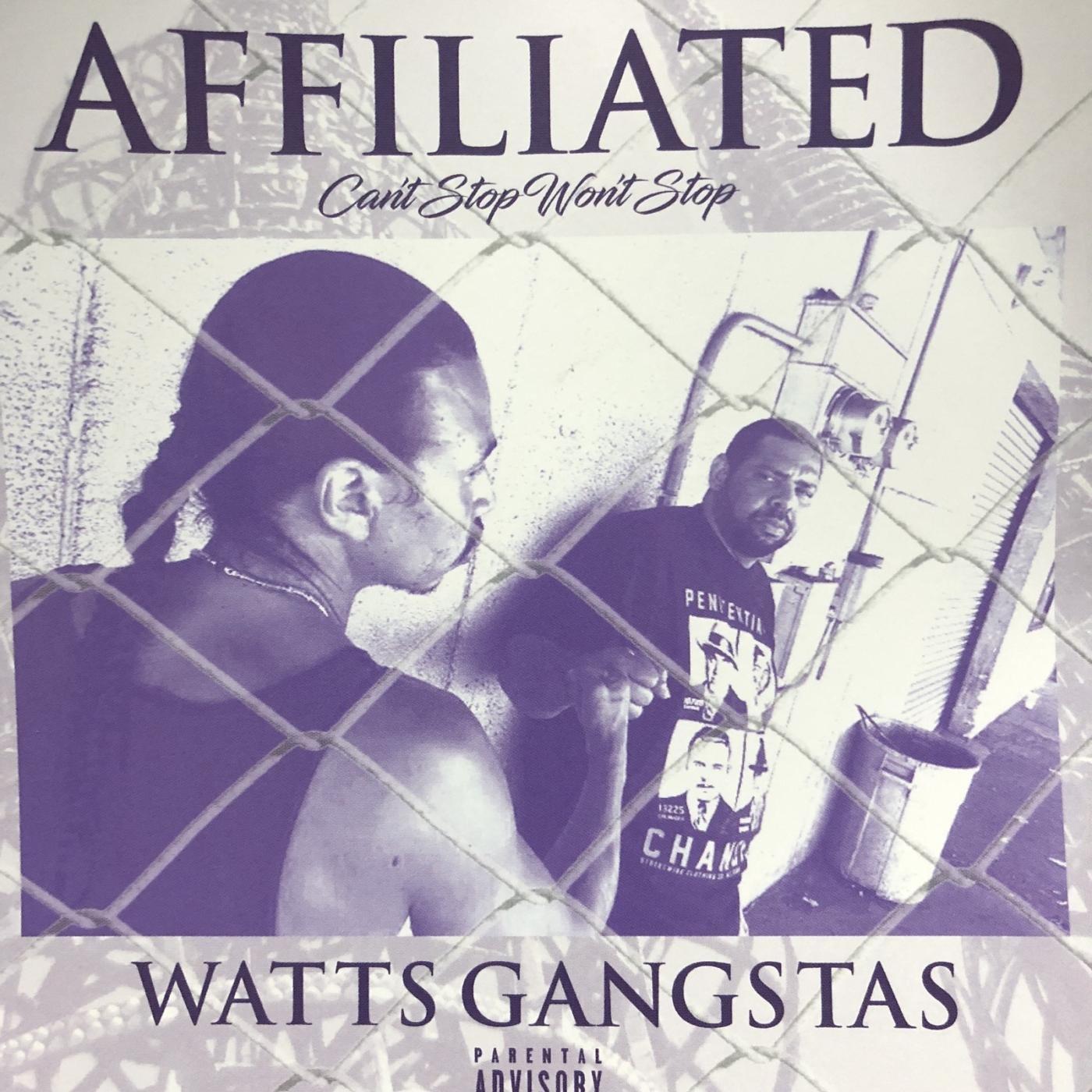 Watts Gangstas - Affiliated (2017) [FLAC] Download