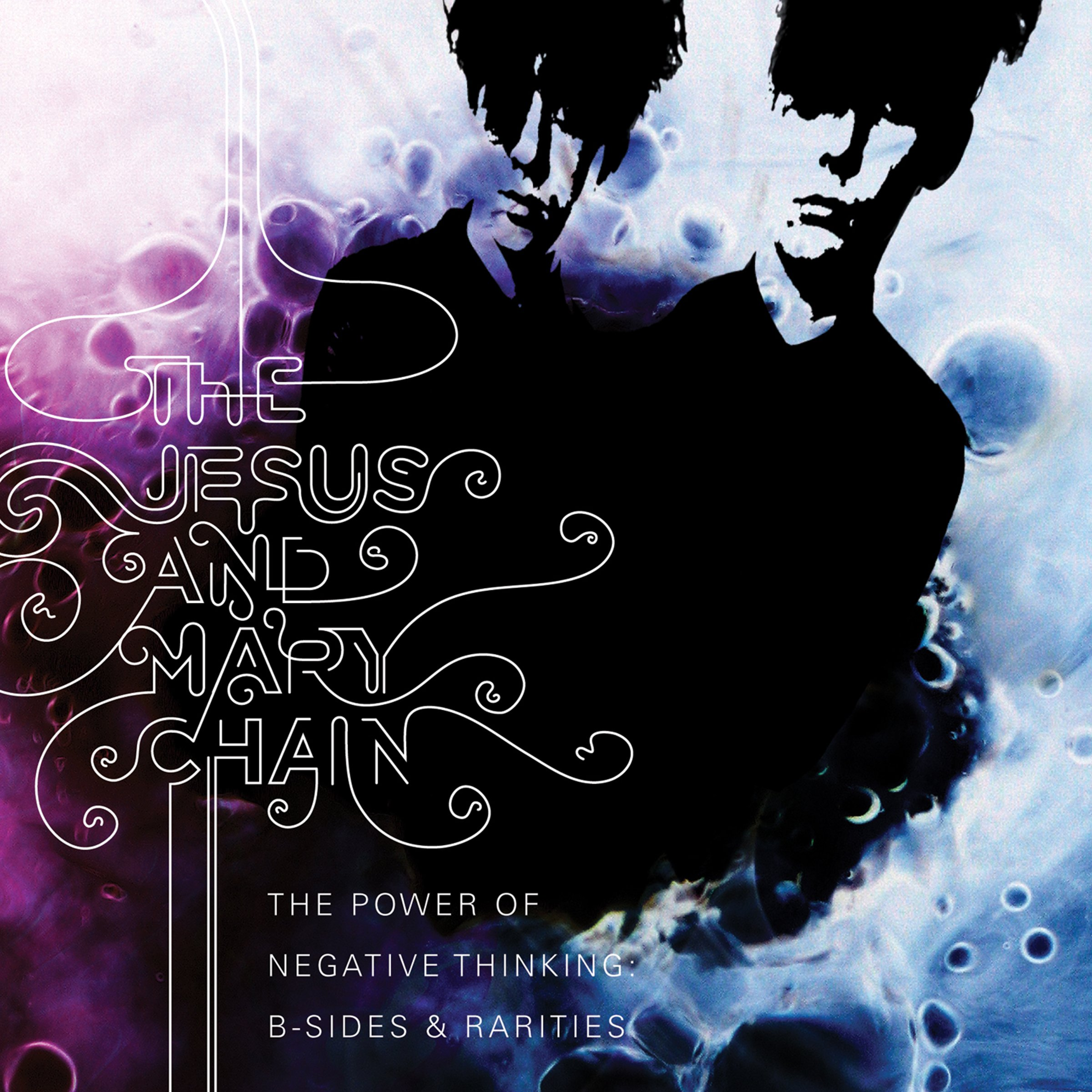 The Jesus And Mary Chain - The Power Of Negative Thinking: B-Sides & Rarities (2008) [FLAC] Download