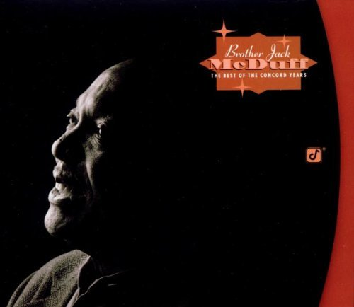 Brother Jack McDuff - The Best Of The Concord Years (2003) [FLAC] Download