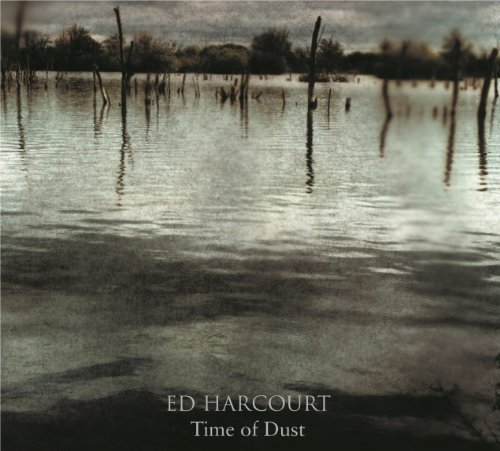 Ed Harcourt - Time Of Dust (2014) [FLAC] Download