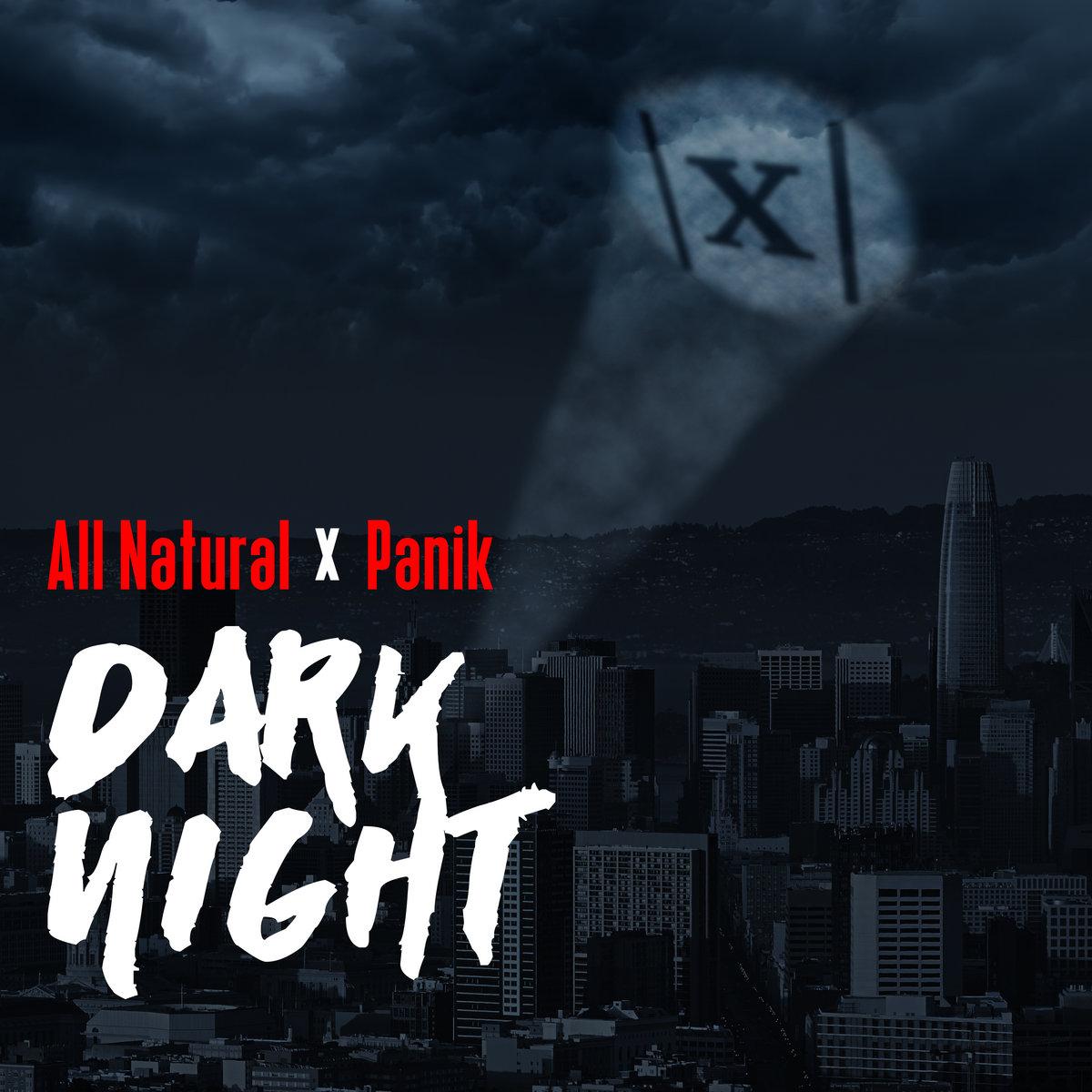 All Natural X Panik - Dark Night (2020) [FLAC] Download