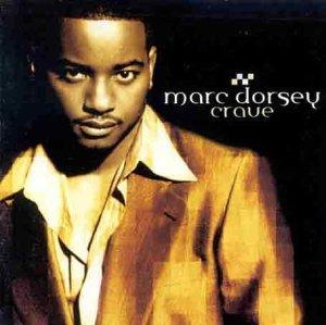Marc Dorsey - Crave (1999) [FLAC] Download