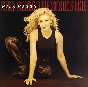 Mila Mason - The Strong One (1998) [FLAC] Download