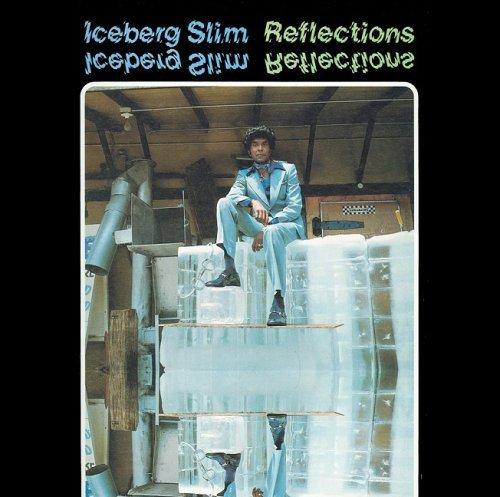 Iceberg Slim – Reflections (1976) [FLAC]