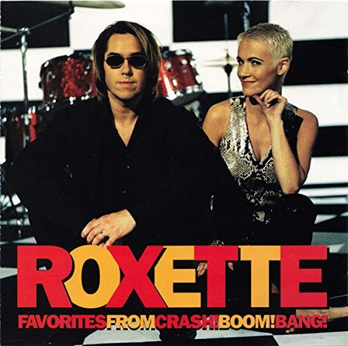 Roxette - Favorites From Crash Boom Bang (1994) [FLAC] Download