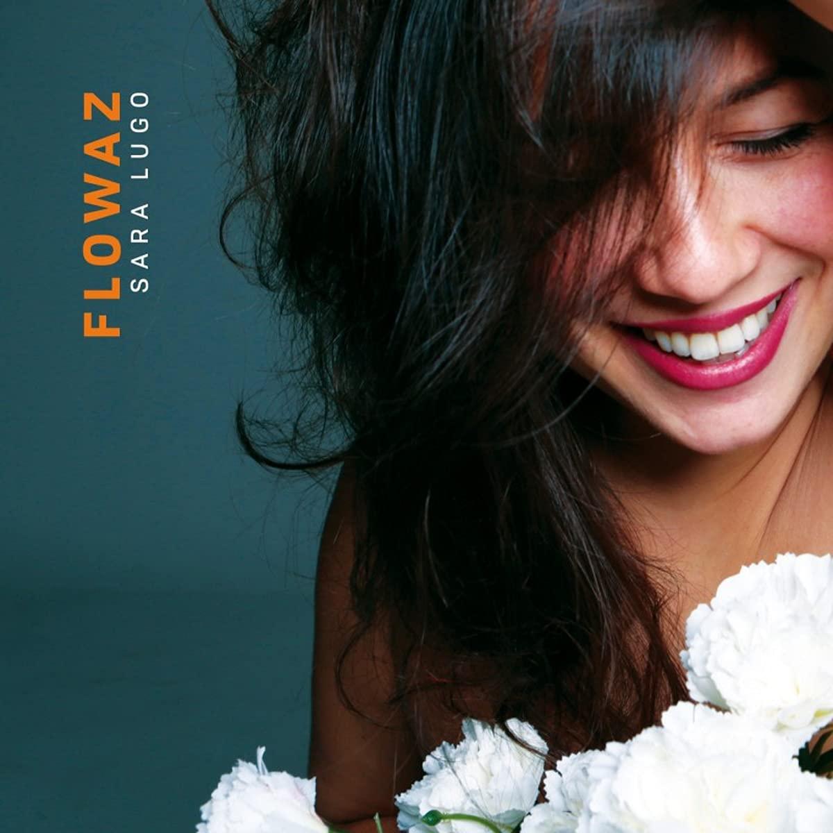 Sara Lugo - Flowaz (2021) [FLAC] Download