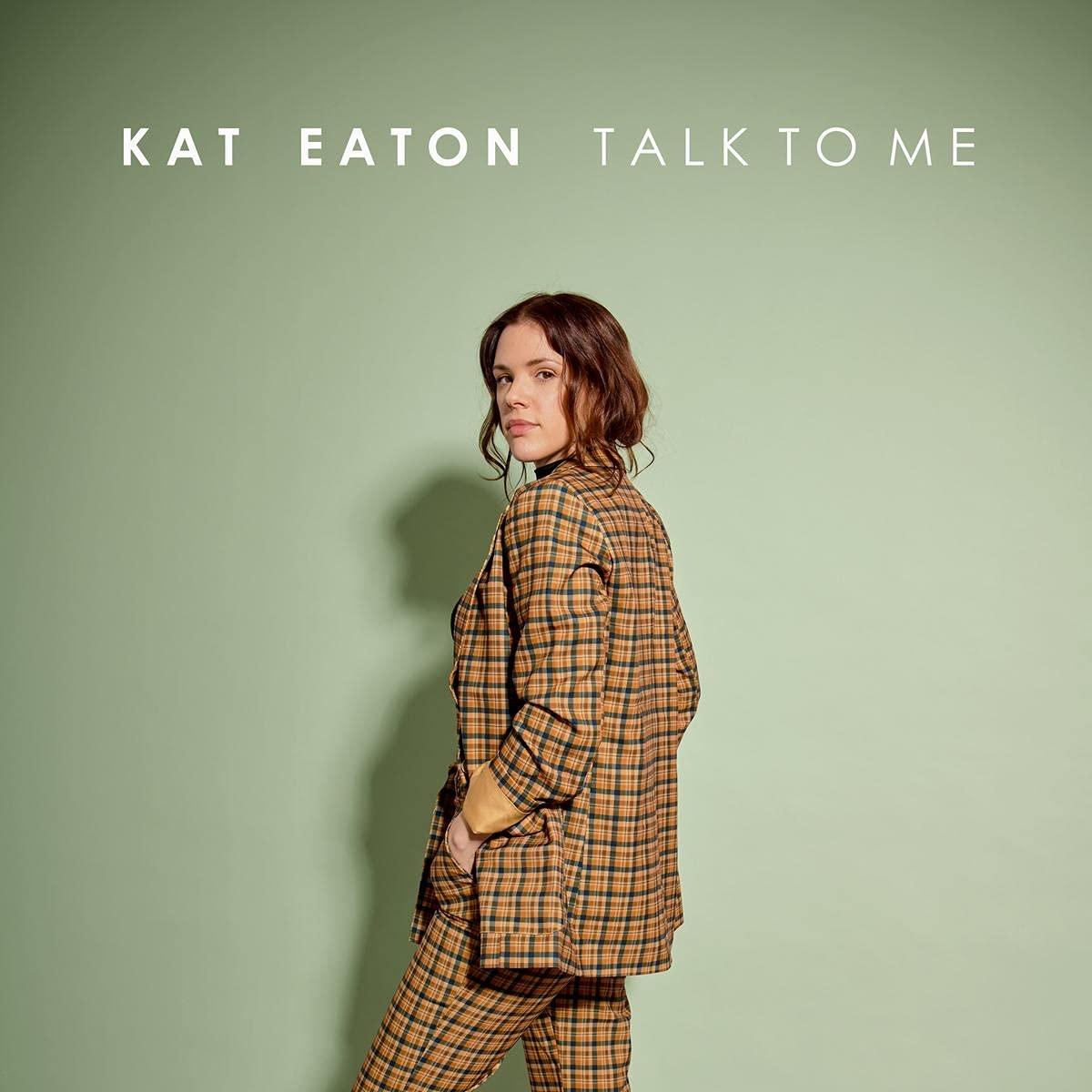 Kat Eaton - Talk To Me (2021) [FLAC] Download