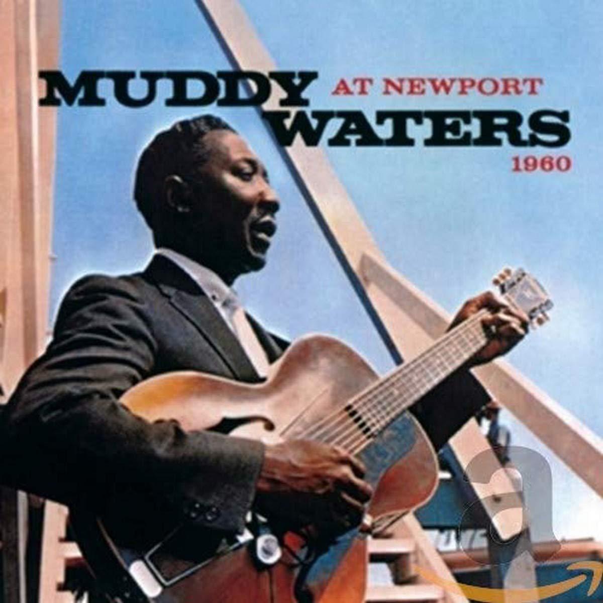 Muddy Waters - At Newport 1960 (2017) [FLAC] Download