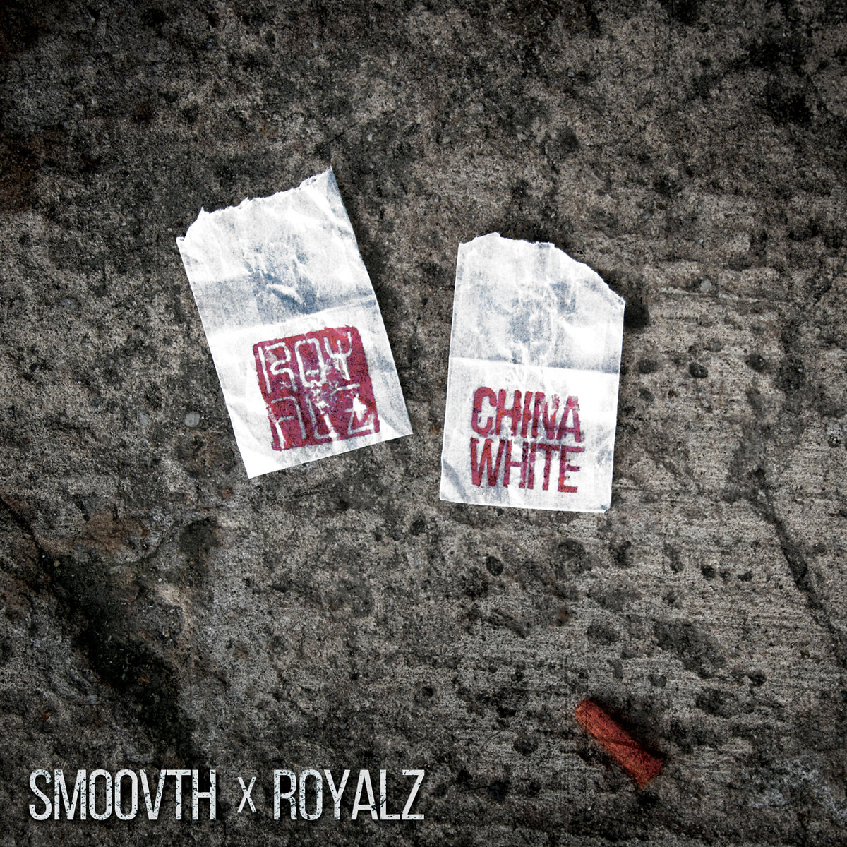 Smoovth x Royalz - China White (2019) [FLAC] Download