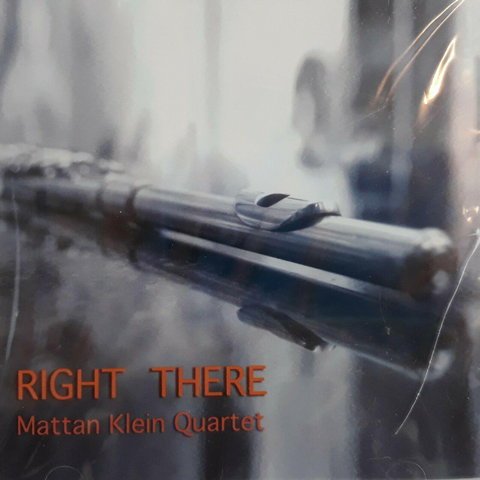 Mattan Klein Quartet - Right There (1999) [FLAC] Download