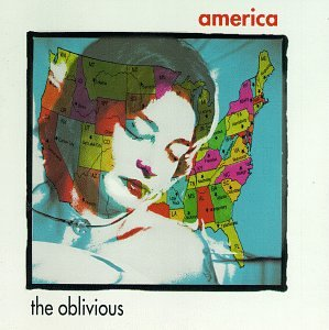 The Oblivious - America (1993) [FLAC] Download